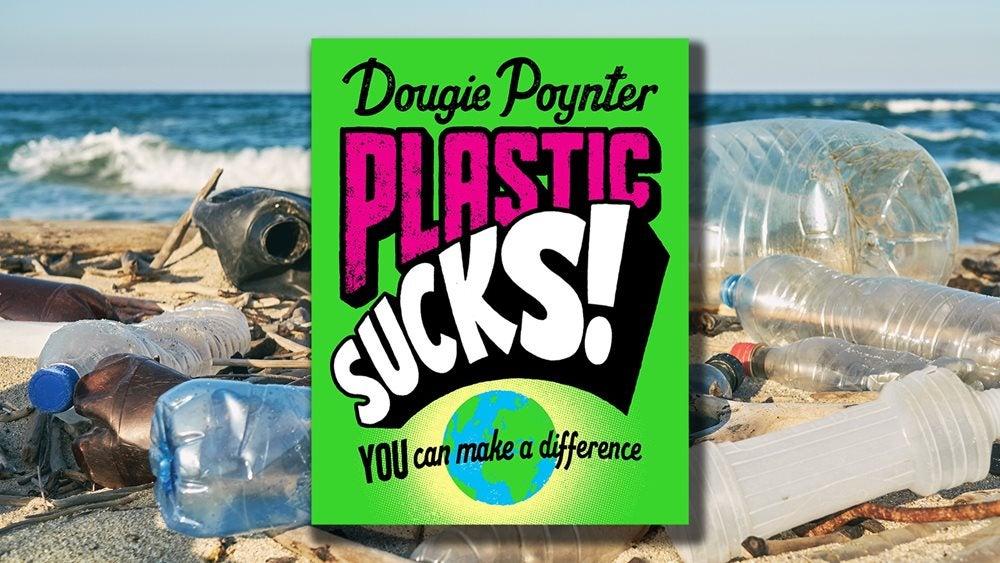 Dougie Poynter Plastic Sucks! book cover