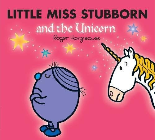 Book cover for Little Miss Stubborn and the Unicorn