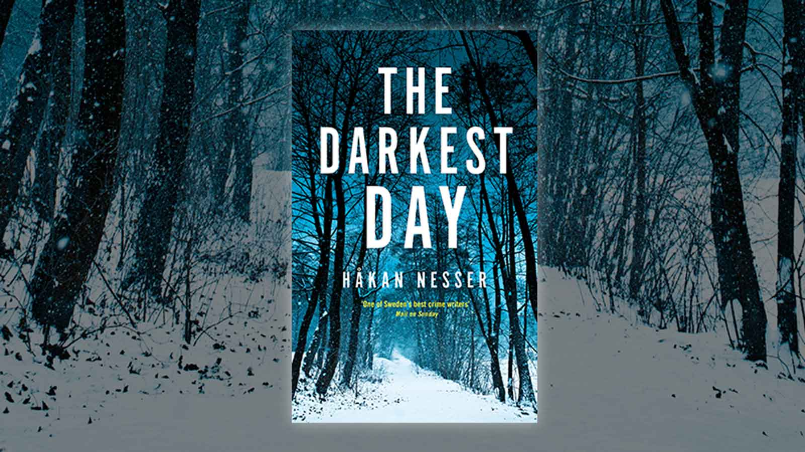 Book cover of The Darkest Day against the background of snowy woodland