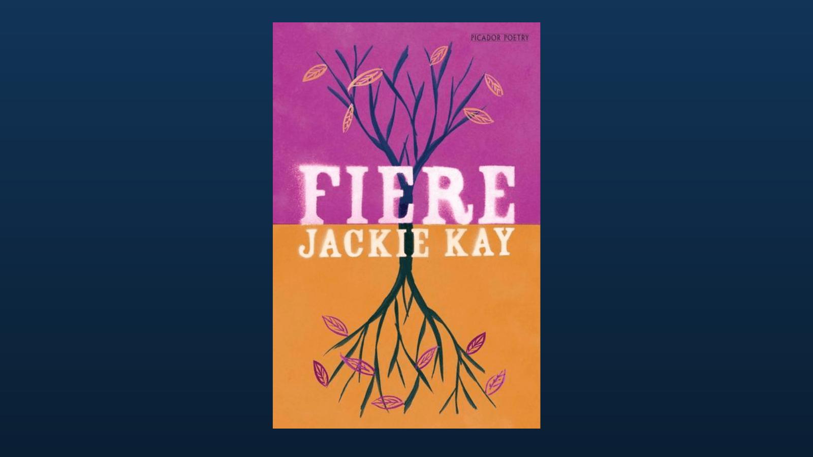 Fiere Jackie Kay poetry