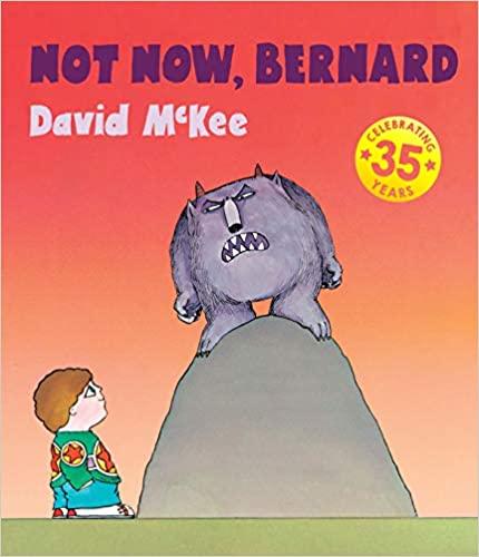 Book cover for Not Now, Bernard