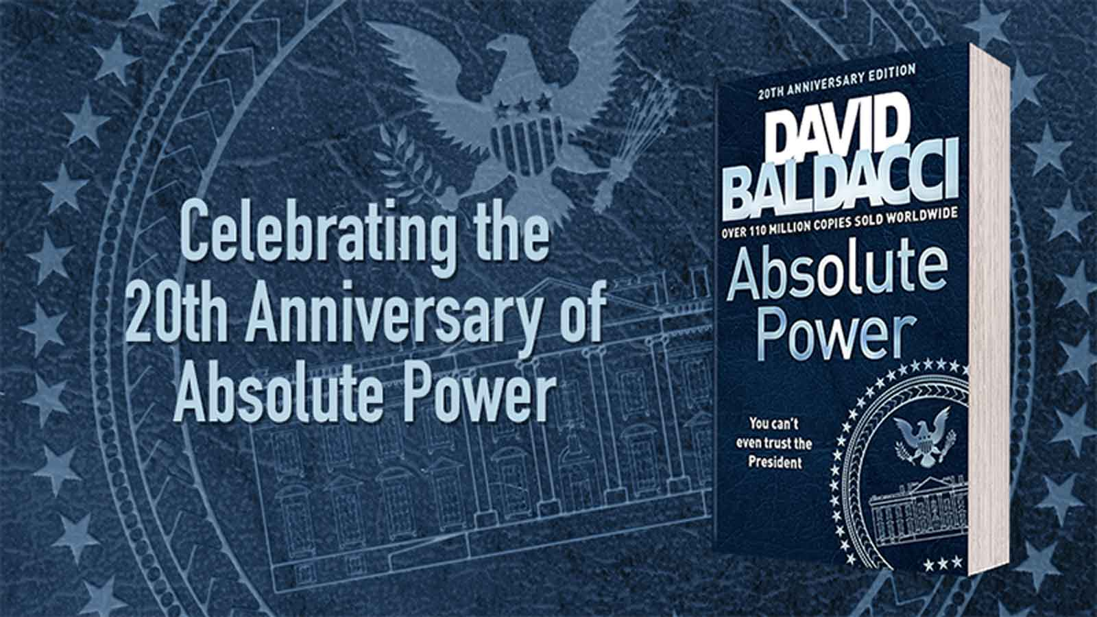 the words: Celebrating the 20th anniversary of Absolute Power next to the Absolute Power book cover