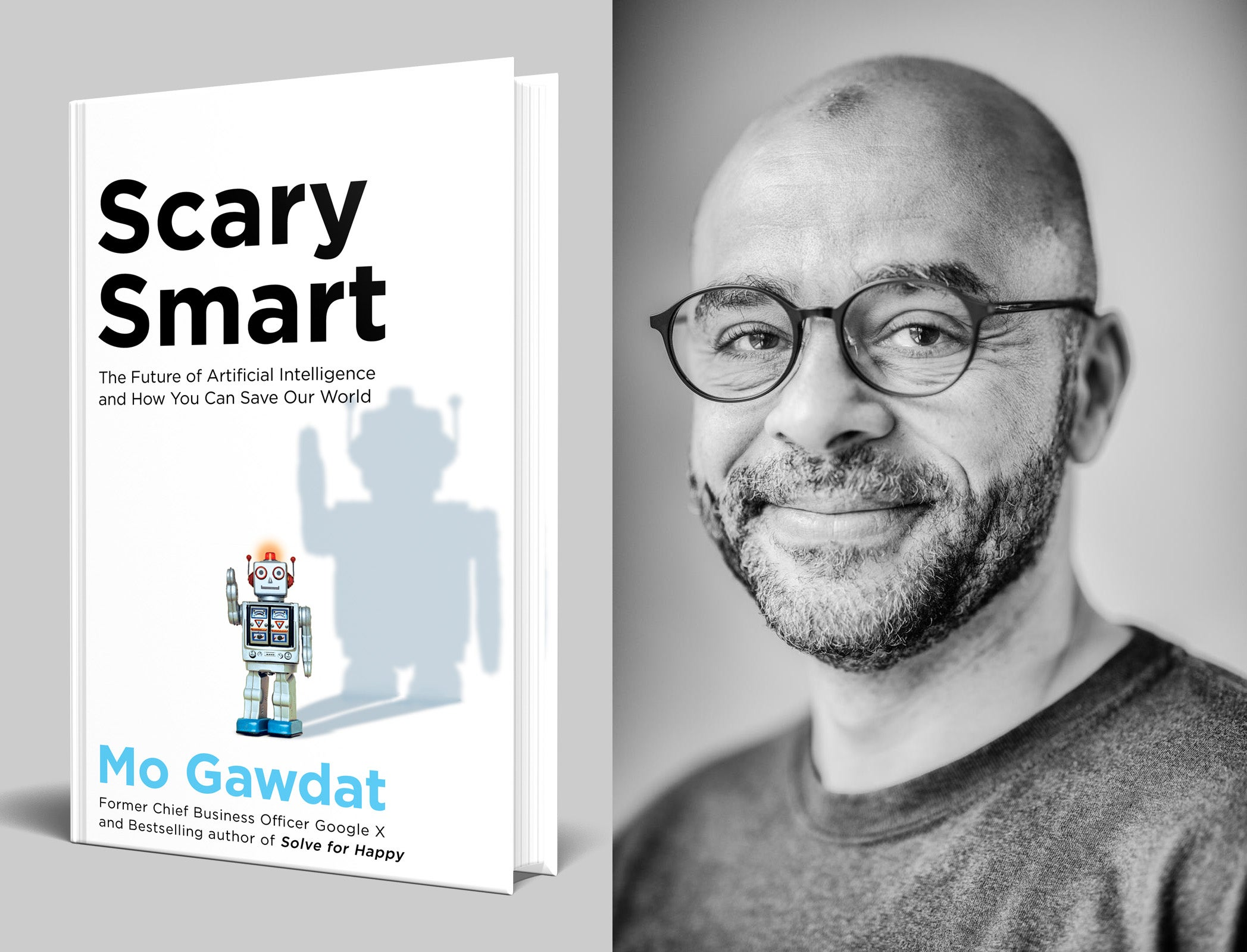 An image of Scary Smart and the author Mo Gawdat