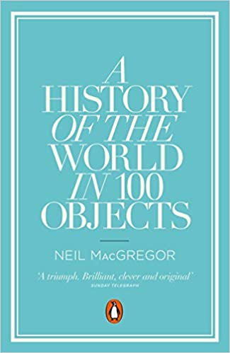 Book cover for A History of the World in 100 Objects