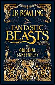 Book cover for Fantastic Beasts and Where to Find Them: The Original Screenplay