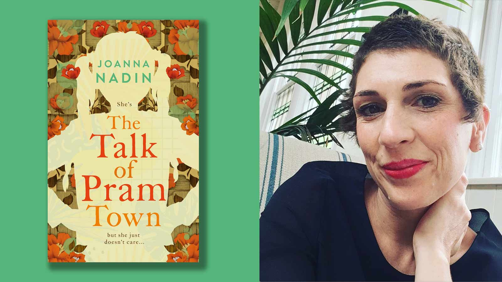 The Talk of Pram Town book cover and photo of Joanna Nadin