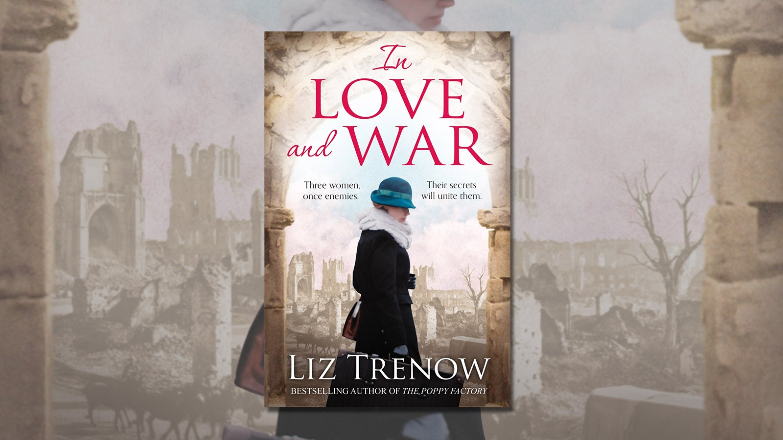 Liz Trenow's In Love and War set against a backdrop of  a war-city in World War 1