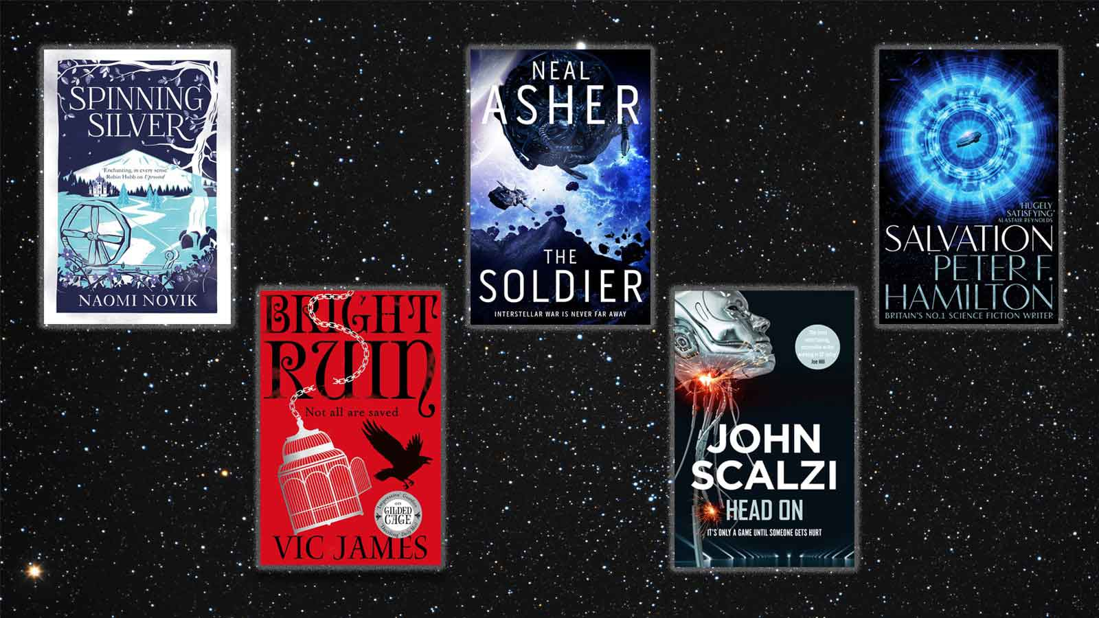 Covers of the 6 books: Spinning Silver, Bright Ruin, the Soldier, Head On and Salvation, on a background of stars