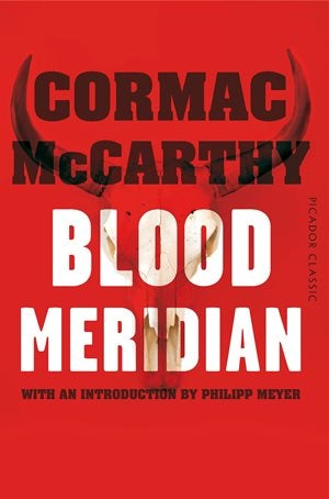 Book Cover for Cormac McCarthy's book Blood Meridian.