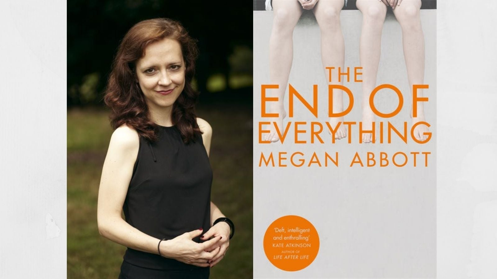 Megan Abbott author photo and book cover for The End of Everything
