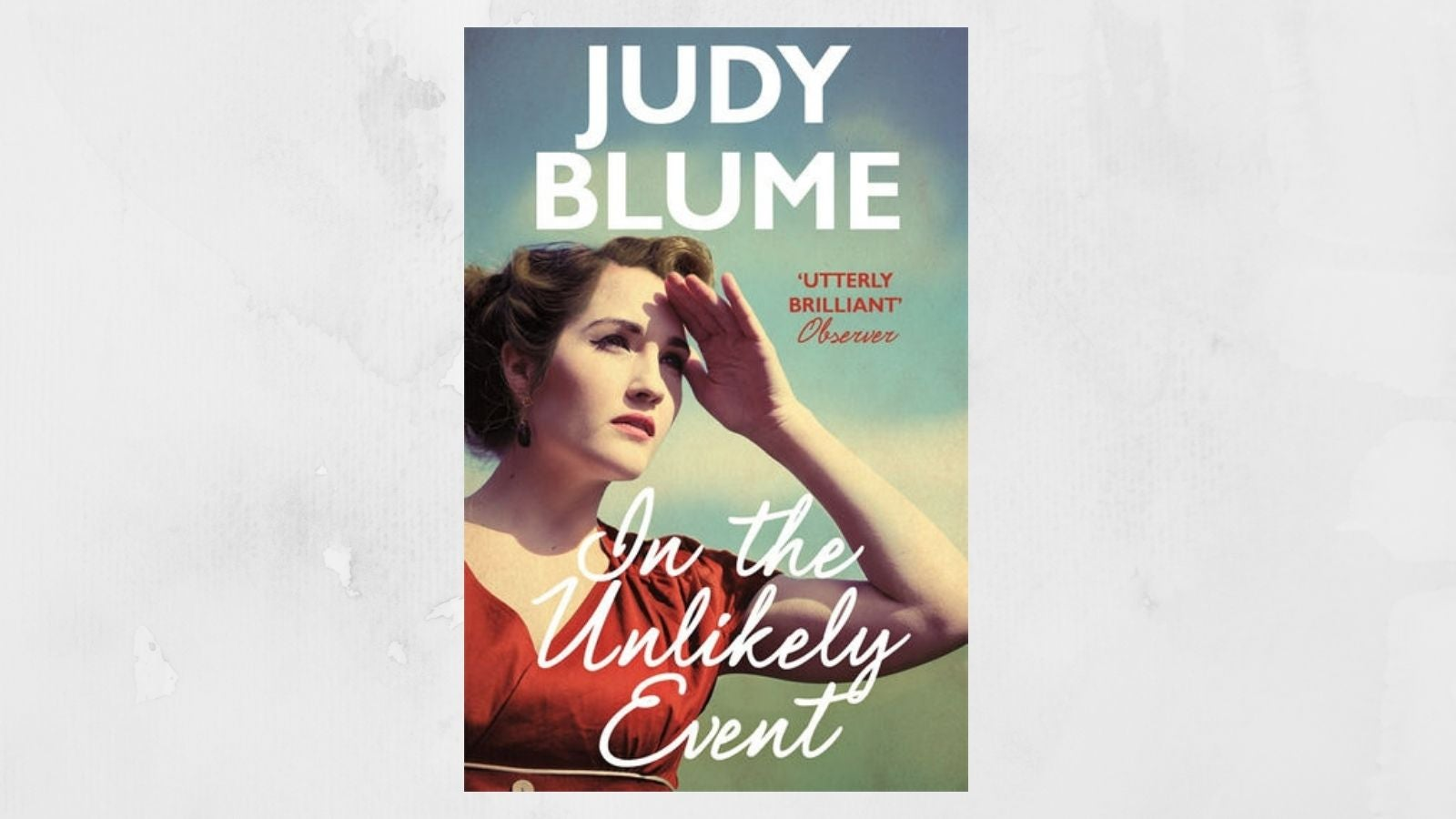 In the Unlikely Event Judy Blume book cover