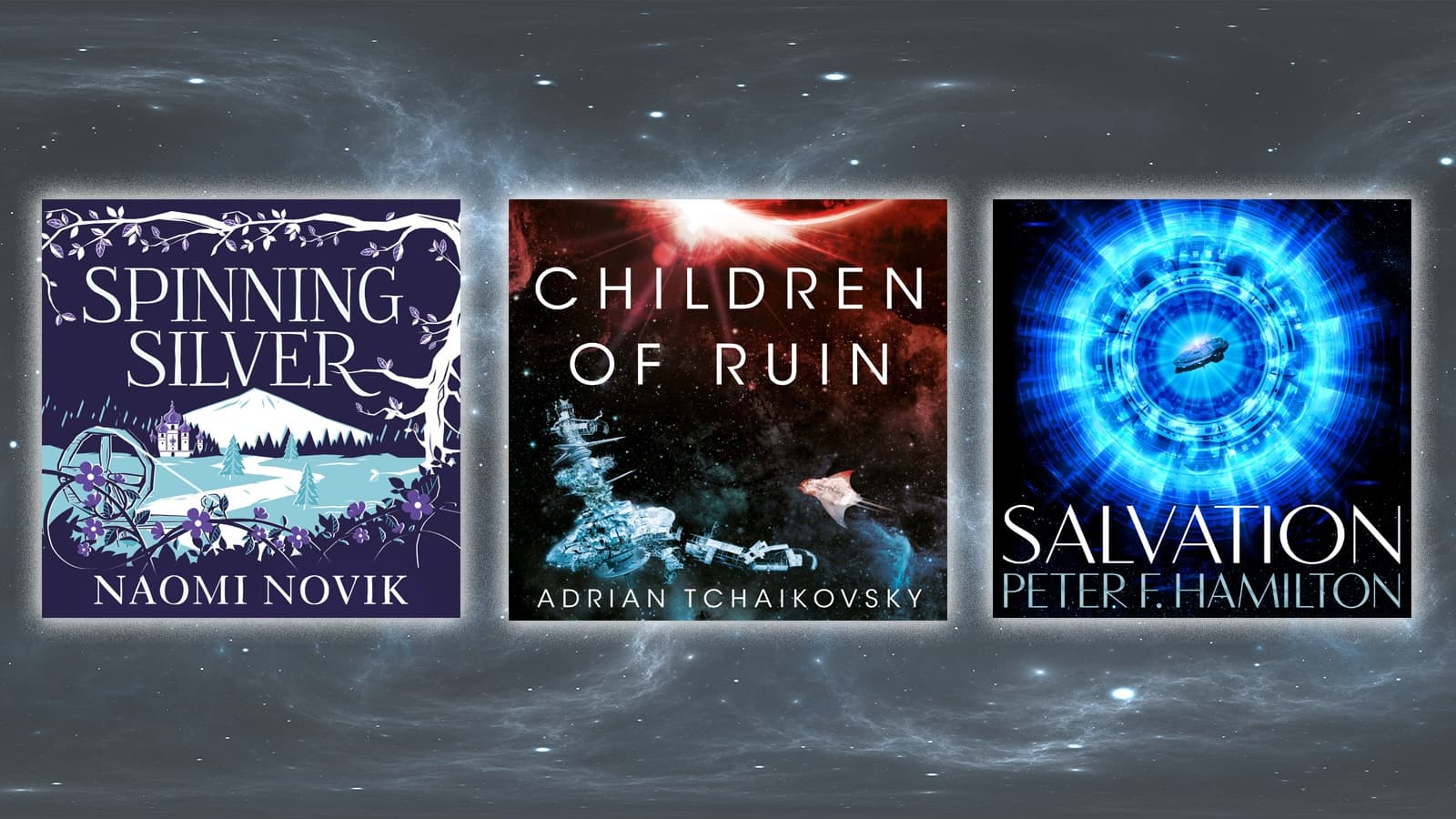 Book covers of Spinning Silver, Children of Ruin and Salvation on a swirling black background
