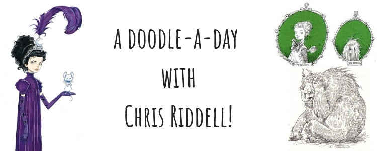 A Doodle a day with Chris Riddell!