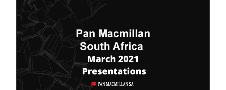 Pan Macmillan South Africa March 2021 Presentations