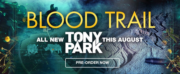 Tony Park's upcoming release, Blood Trail