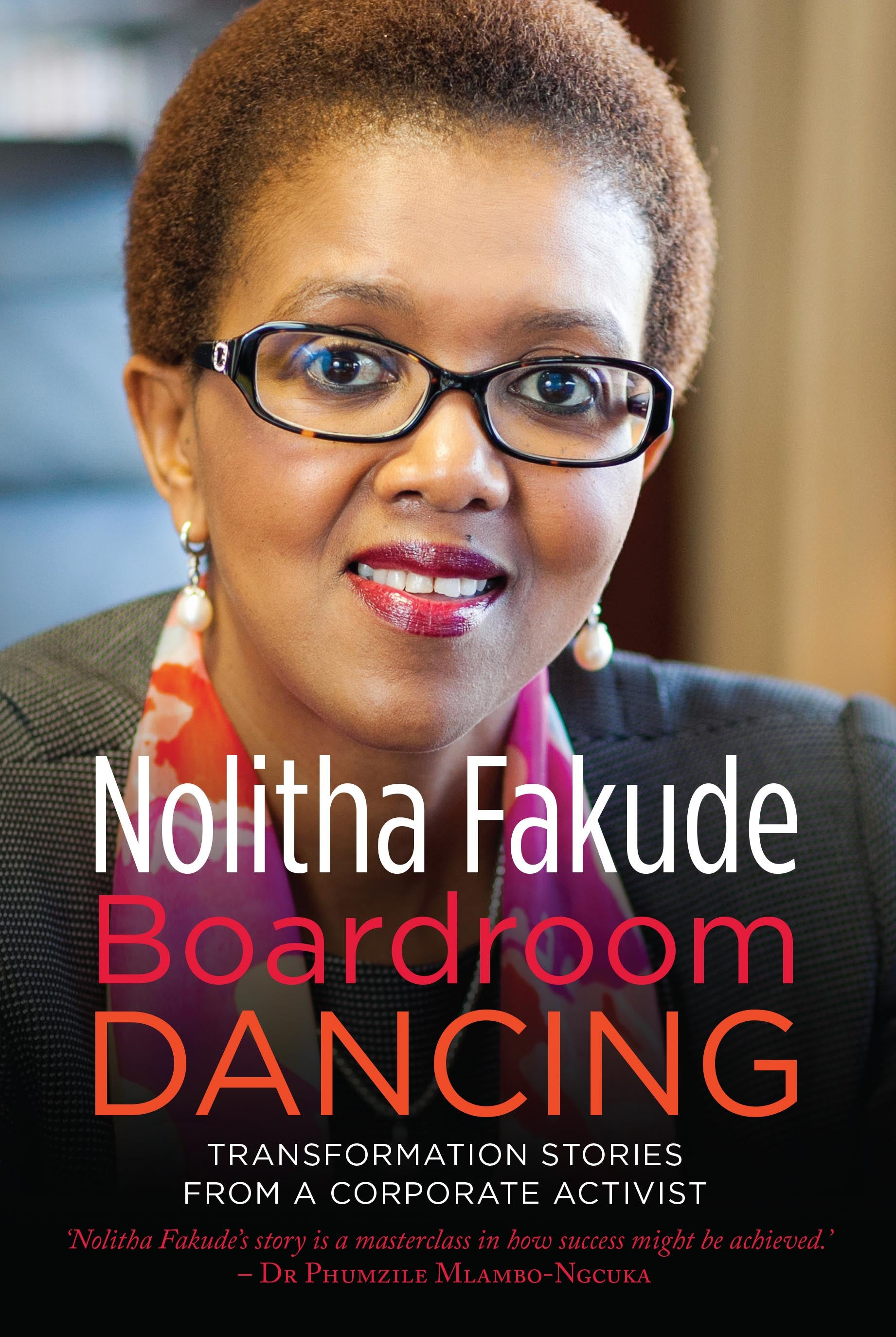 Jacket Cover for Boardroom Dancing by Nolitha Fakude (featuring headshot of the author)