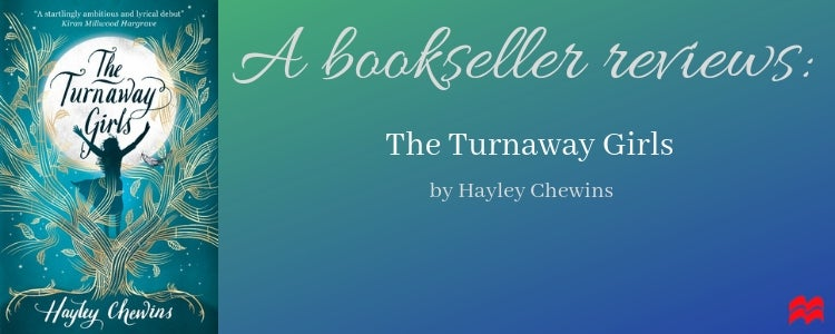 A bookseller reviews: The Turnaway Girls by Hayley Chewins
