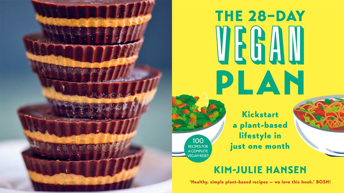 A photo of stacked Salted dark chocolate nut butter cups, alongside the Book '28 Day Vegan Plan by Kim-Julie Hansen
