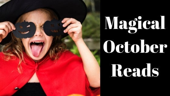 Halloween themed image with child wearing a red cape and witches hat and blog title text Magical October Reads appears.