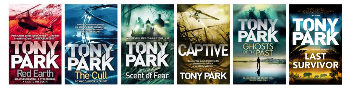 Six cover images of Tony Park's novels: Red Earth, The Cull, Scent of Fear, Captive, Ghost of the Past and Last Survivor