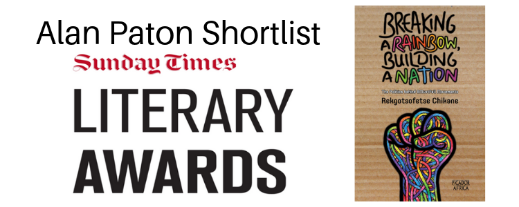 Cover image of Breaking a Rainbow, Building a Nation on the right with text on the left - Alan Paton Shotlist, Sunday Times Literary Awards.
