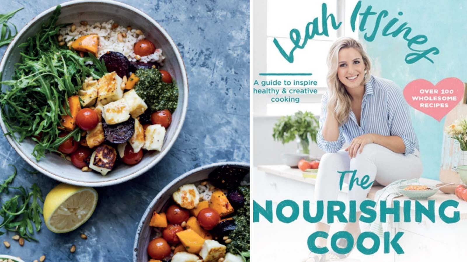 Leah Itsines - The Nourishing Cook Book cover next to a photo of food in a bowl