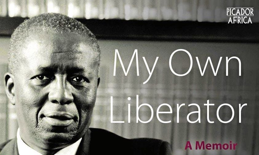 My-Own-Liberator-Justice-Dikgang-Moseneke-published-by-Picador-Africa.jpg
