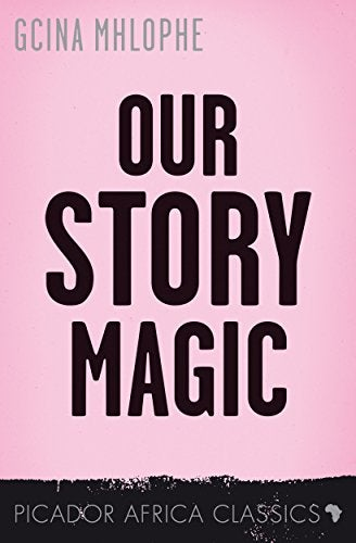 Book cover for Our Story Magic