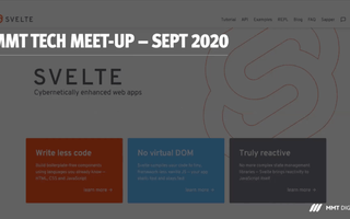MMT Tech Meet-up September 2020 featuring SvelteJS