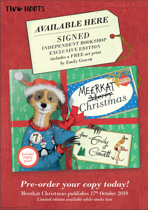 Meerkat Christmas by Emily Gravett Book with gift tag that says 'Signed Independent Bookshop Exclusive edition includes a free art print by Emily Gravett
