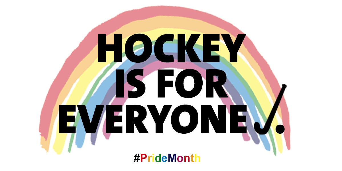Hockey is for everyone - Pride Month
