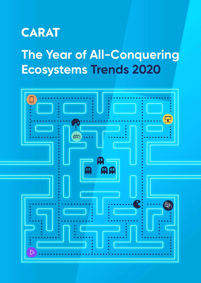 Carat trendek 2020-ra: A mindent legyőző ökoszisztémák éve