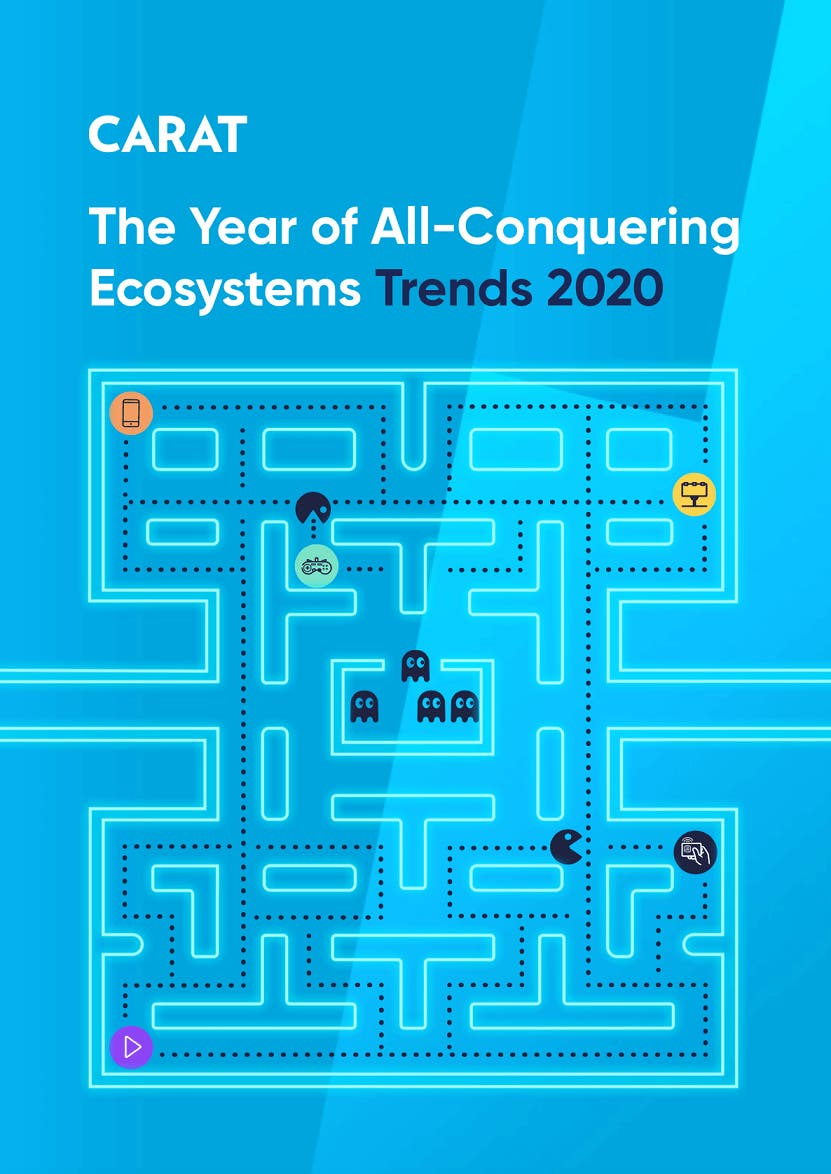 Carat Trends 2020 - The Year of All-Conquering Ecosystems