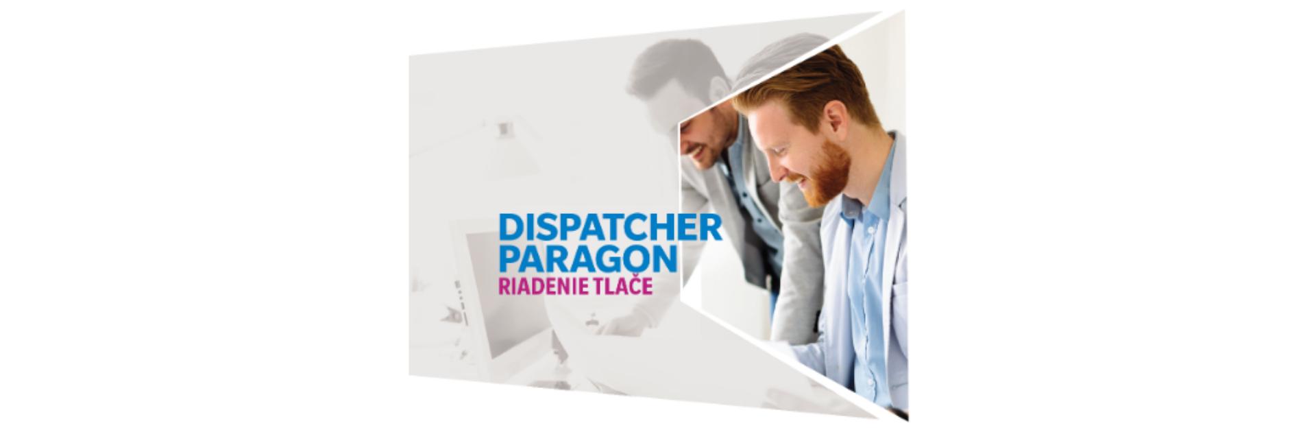 Dispatcher Paragon